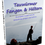 Tauwürmer Fangen & Hältern eBook